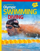 Great Moments in Olympic Swimming & Diving