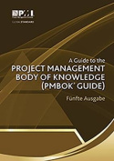 A Guide to the Project Management Body of Knowledge (Pmbok(r) Guide)-Funfte Ausgabe [A Guide to the Project Management Body of Knowledge (Pmbok(r) Guide)-Fifth Edition](german Edition)  [ITA]