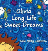 Olivia Long Life Sweet Dreams