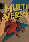 Multiverse! a Superhero Poetry Anthology of Superhuman Proportions