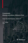 Crossroads: History of Science, History of Art