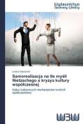Samorealizacja Na Tle My Li Nietzschego a Kryzys Kultury Wspo Czesnej [POL]