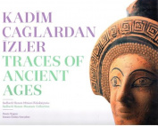Traces of Ancient Ages / Kadim Caglardan Izler [TUR]