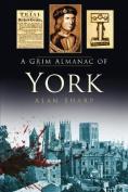 A Grim Almanac of York