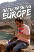 Gatecrashing Europe