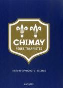 Chimay: Peres Trappistes
