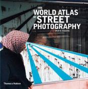 World Atlas of Street Photography