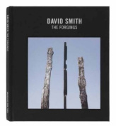 David Smith: The Forgings