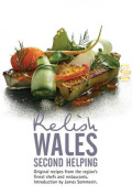 Relish Wales - Second Helping