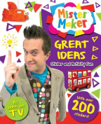Mister Maker Great Ideas Sticker and Activity Fun