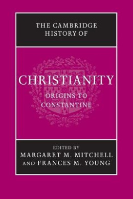 The Cambridge History of Christianity (Cambridge History of Christianity)