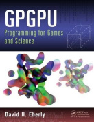 Gpgpu Programming for Games and Science