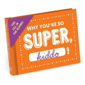 Knock Knock Why You're So Super, Kiddo Fill in the Love Journal