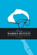 Being Warren Buffett : Life Lessons from a Cheerful Billionaire
