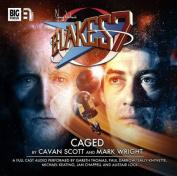 Caged (Blake's 7 [Audio]