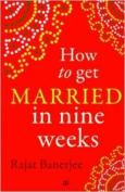 How to Get Married in Nine Weeks