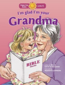 I'm Glad I'm Your Grandma (Happy Day Books