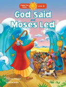 God Said and Moses Led (Happy Day Books