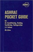 Ashrae Pocket Guide for Air Conditioning, Heating, Ventilation, Refrigeration