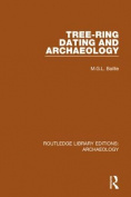 Tree-ring Dating and Archaeology (Routledge Library Editions