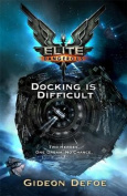 Docking is Difficult (Elite