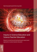 Inquiry in Science Education & Science Teacher Education