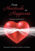 From Heartache to Happiness