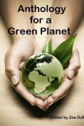 Anthology for a Green Planet