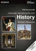 Cambridge International AS Level History Teacher's Resource CD-ROM