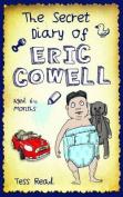 Secret Diary of Eric Cowell