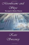 Moonbeams And Skye [Paperback]