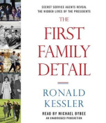 The First Family Detail [Audio]