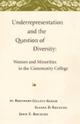 Underrepresentation and the Question of Diversity