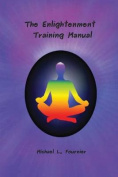 The Enlightenment Training Manual