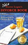 Not a Doctor Logan's Divorce Book