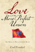 Love and the More Perfect Union