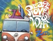 Peace, Love & Wi-Fi