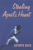 Stealing April's Heart