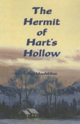The Hermit of Hart's Hollow