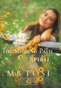 The Thundering Path of Spirit
