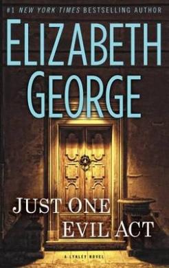Just One Evil ACT (Inspector Lynley Novel)