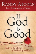 If God Is Good [Large Print]