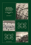 Racial Theories in Context Second Edition