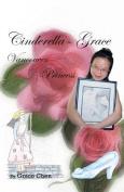 Cinderella-Grace Vancouver Princess