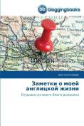 Zametki O Moey Anglitskoy Zhizni [RUS]
