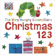 Very Hungry Caterpillar's Christmas 123 [Board book]