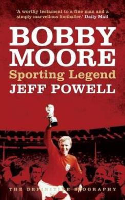 Bobby Moore: Sporting Legend