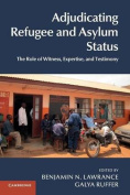 Adjudicating Refugee and Asylum Status