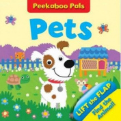 Pets Peekaboo Pals (Peekaboo Pals) [Board book]