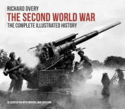 Second World War Complete History